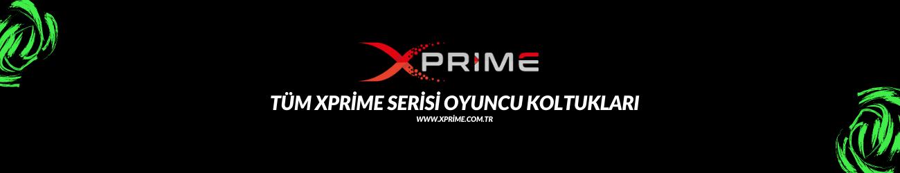 Xprime Resmi Satış Sitesi ve Tüm Xprime Oyuncu Koltukları